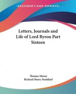 Letters, Journals and Life of Lord Byron