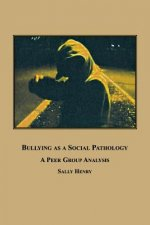 Bullying as a Social Pathology