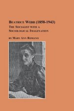 Beatrice Webb (1858-1943) - The Socialist with a Sociological Imagination