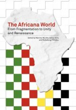 Africana World. From Fragmentation to Unity and Renaissance