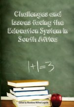 Challenges and Issues Facing the Education System in South Africa