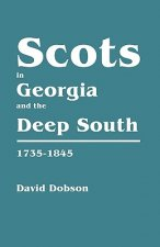 Scots in Georgia and the Deep South, 1735-1845