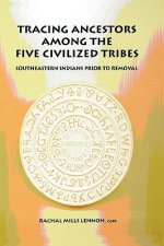 Tracing Ancestors Among the Five Civilized Tribes