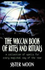 Wiccan Book of Rites and Rituals