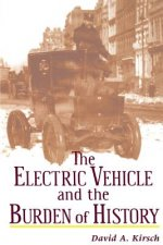 Electric Car and the Burden of History