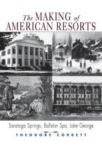 Making of American Resorts