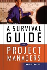 Survival Guide for Project Managers