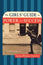 Girls' Guide to Power and Success