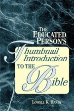 Educated Person's Thumbnail Introduction to the Bible