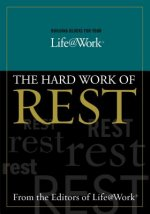 Hard Work of Rest