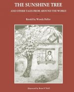 Sunshine Tree and Other Tales from Around the World