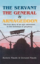 Servant, the General and Armageddon