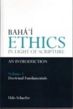 Baha'i Ethics in Light of Scripture