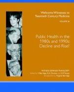 Public Health in the 1980s and 1990s