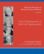 Early Development of Total Hip Replacement