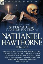 Collected Supernatural and Weird Fiction of Nathaniel Hawthorne