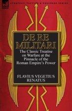 De Re Militari (Concerning Military Affairs)