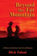 Beyond the Far Mountain