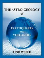 Astro-Geology of Earthquakes and Volcanoes