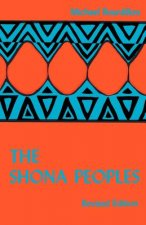 Shona Peoples. an Ethnology