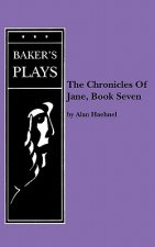 Chronicles Of Jane, The, Book Seven