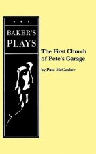 First Church of Pete's Garage