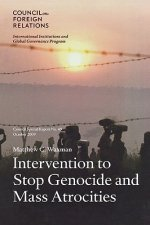Intervention to Stop Genocide and Mass Atrocities