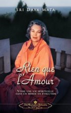 Rien Que L'Amour (Only Love - French)