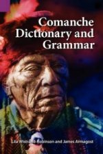 Comanche Dictionary and Grammar