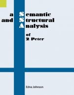 Semantic and Structural Analysis of 2 Peter