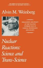 Nuclear Reactions: Science and Trans-Science