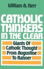 Catholic Thinkers in the Clear