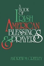 Book of Irish American Blessings & Prayers
