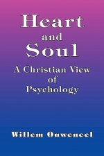 Heart and Soul - A Christian View of Psychology