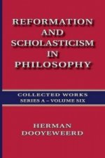 Reformation and Scholasticism in Philosophy - Vol. 2