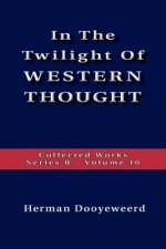 Twilight of Western Thought