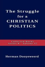 Struggle for a Christian Politics
