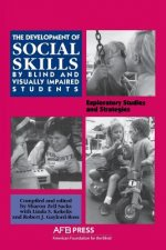 Development of Social Skills by Blind and Visually Impaired Students