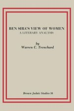 Ben Sira's View of Women