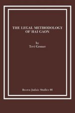 Legal Methodology of Hai Gaon