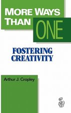 More Ways Than One: Fostering Creativity in the Classroom