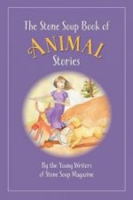 Stone Soup Book of Animal Stories