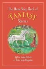 Stone Soup Book of Fantasy Stories