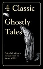 4 Classic Ghostly Tales