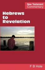 Hebrews to Revelation