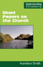 Short Papers on the Church