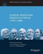 Clinical Molecular Genetics in the UK C.1975-C.2000