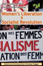 Women's Liberation & Socialist Revolution Documents of the Fourth International