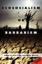 Ecosocialism or Barbarism - Expanded Second Edition