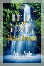 Living in the Flow of God's Supply